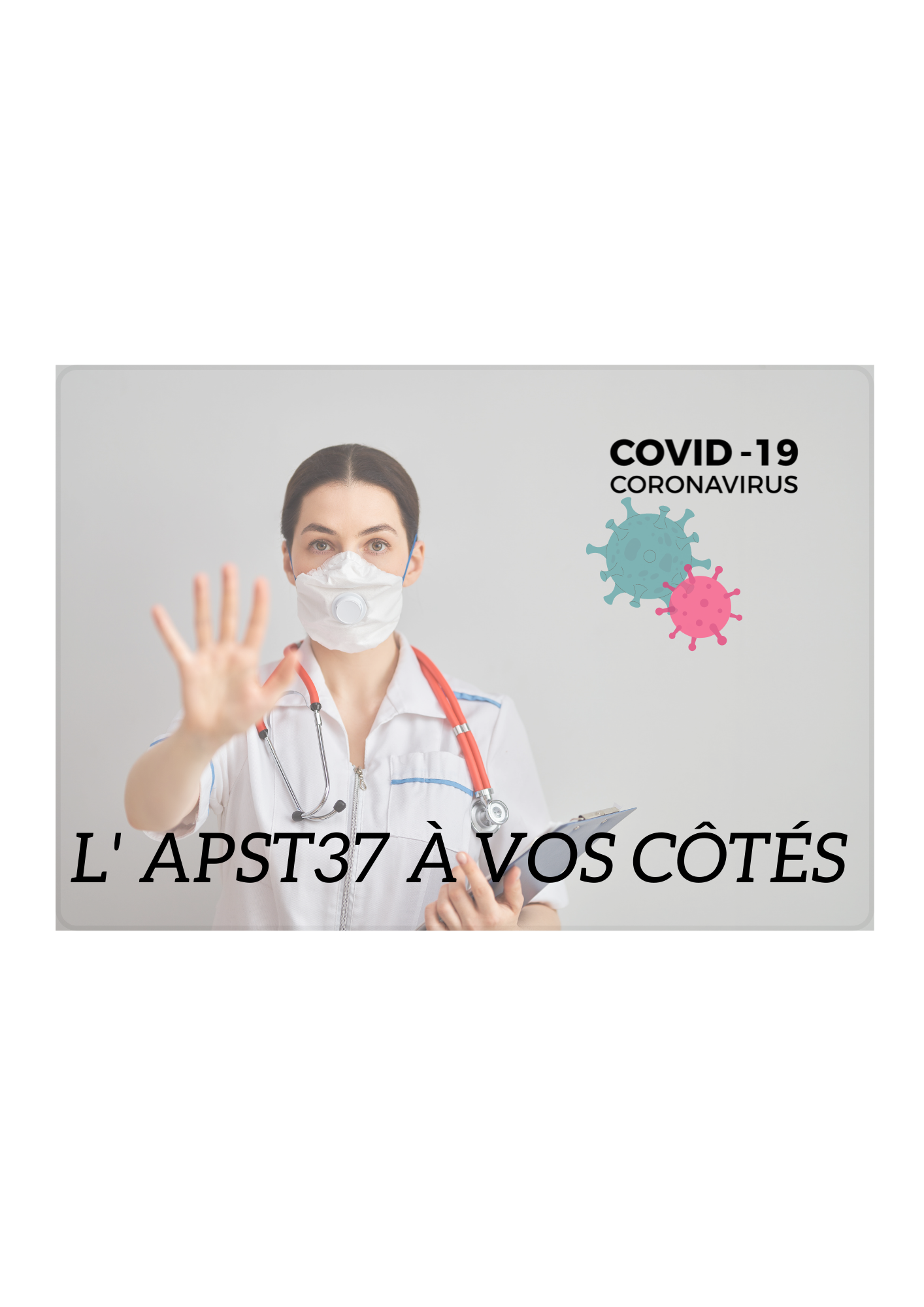 COVID19 | L'APST37 vous accompagne